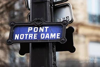 Photograph - Pont Notre Dame by John Rizzuto