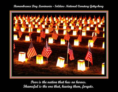 Luminaria Photograph - Poor Is The Nation That Has No Heroes.  Shameful Is The One That Having Them Forgets - Gettysburg by Michael Mazaika