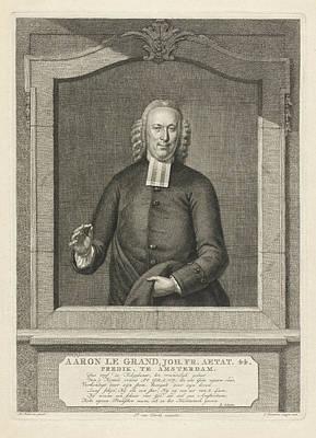 Data Drawing - Portrait Of Aaron Le Grand, Jacob Houbraken by Jacob Houbraken And Rutger Schutte And Pieter Van Dorth
