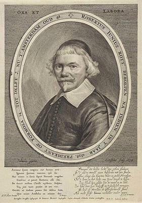 Portrait Of Robert Junius, Print Maker Cornelis Visscher II Art Print by Cornelis Visscher Ii And Anthonie Palamedesz. And Arnoldus Montanus