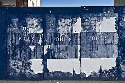 Photograph - Post No Bills by Gary Eason