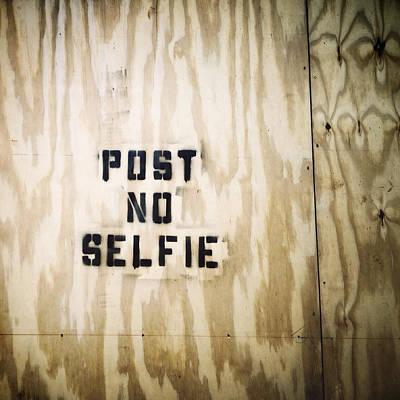 Stencil Art Photograph - Post No Selfie by Natasha Marco