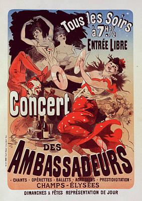 Champs Elysees Painting - Poster For Concert Des Ambassadeurs. Chéret by Liszt Collection