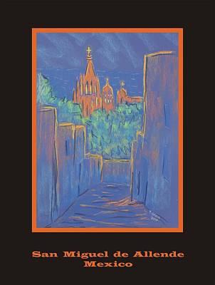 Pastel - Poster - Lower San Miguel De Allende by Marcia Meade