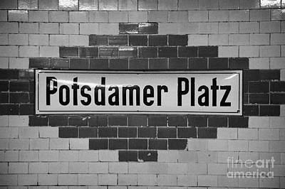 U-bahn Photograph - Potsdamer Platz Berlin U-bahn Underground Railway Station Name Plate Germany by Joe Fox