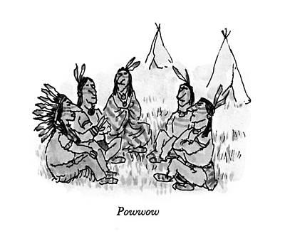 Powwow Drawing - Powwow by William Steig