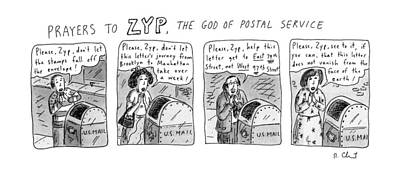 Prayers To Zyp Art Print by Roz Chast