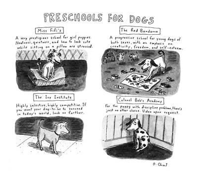 Preschools For Dogs Art Print by Roz Chast