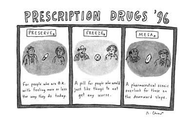 Mesa Drawing - Prescription Drugs '96 by Roz Chast