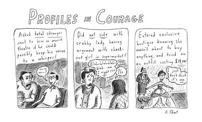 Profiles In Courage Art Print by Roz Chast