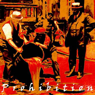Hangout Digital Art - Prohibition With Text 20130218 by Wingsdomain Art and Photography