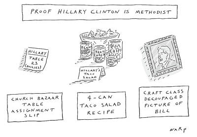 Hillary Clinton Drawing - Proof Hillary Clinton Is Methodist by Kim Warp
