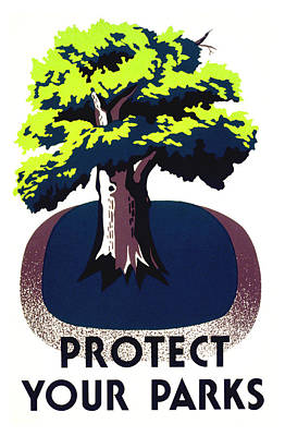 Works Progress Administration Painting - Protect Your Parks Wpa by War Is Hell Store