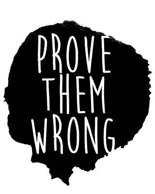 Wrong Drawing - Prove Them Wrong by South Social Studio