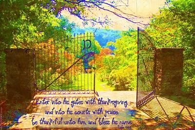 Psalm 100 4 Gate Art Print by Michelle Greene Wheeler