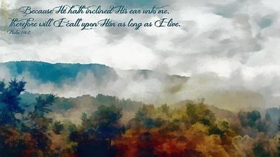 Psalm 116 2 Art Print