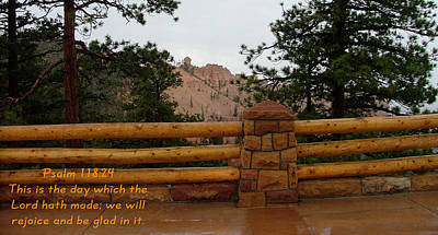 Bryce Canyon N. P. Psalm 118-24 Print by Nelson Skinner