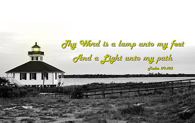 Photograph - Psalm 119-105 Light House by Ronald T Williams