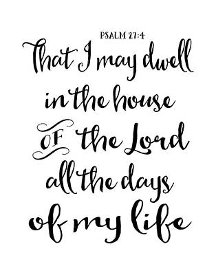 Psalm 27-4 Art Print by Tara Moss