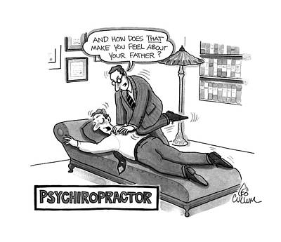 Medicine Drawing - Psychiropractor by Leo Cullum