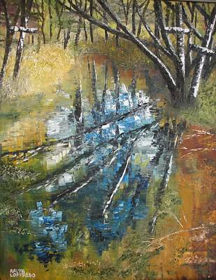 Unusual Christian Painting - Puddle In The Forest by Ralph Loffredo