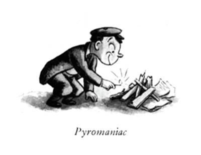Tom Boy Drawing - Pyromaniac by William Steig