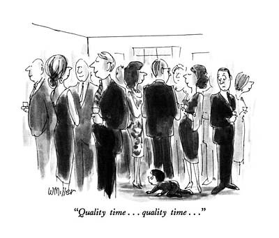 Leisure Time Drawing - Quality Time. . . Quality Time by Warren Miller