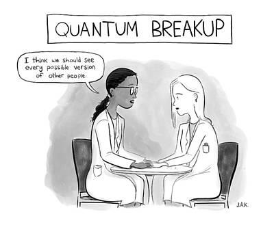 Physics Drawing - Quantum Breakup -- Two Female Scientists Hold by Jason Adam Katzenstein