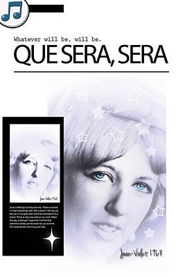 Que Photograph - Que Sera Sera by Joan-Violet Stretch