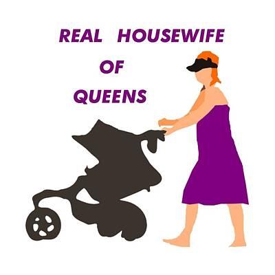 Digital Art - Queens Housewife by Florene Welebny