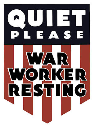 Quiet Please - War Worker Resting  Art Print by War Is Hell Store