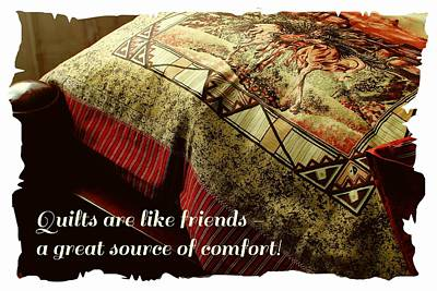 Quilts For Sale Photograph - Quilts Are Like Friends A Great Source Of Comfort by Barbara Griffin