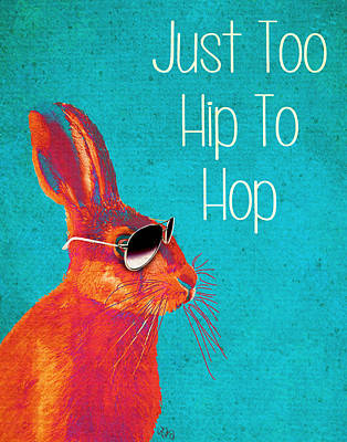 Rabbit Too Hip To Hop Blue Art Print