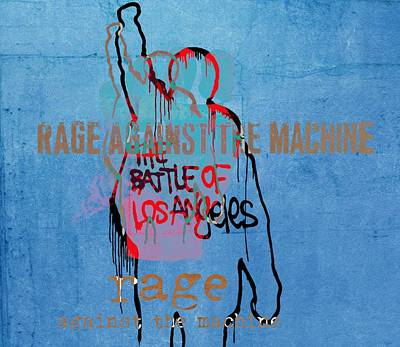 Tim Mixed Media - Rage Against The Machine by Dan Sproul