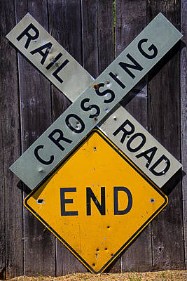 Marketing Photograph - Rail Road Crossing End Sign by Garry Gay