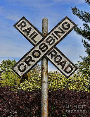 Photograph - Railroad Crossing Sign by Lee Dos Santos