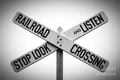 Photograph - Railroad Crossing Stop Look Listen by Phil Cardamone