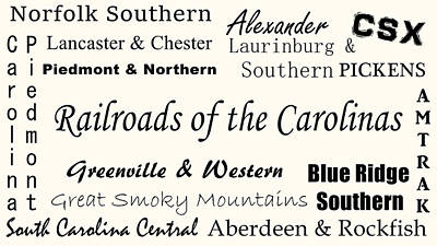 Photograph - Railroads Of The Carolinas Black Lettering by Joseph C Hinson Photography
