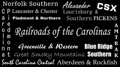 Photograph - Railroads Of The Carolinas White Lettering by Joseph C Hinson Photography