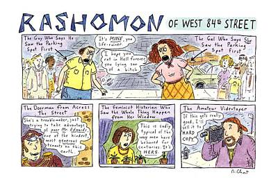 Parking Drawing - Rashomon Of West 84th Street by Roz Chast