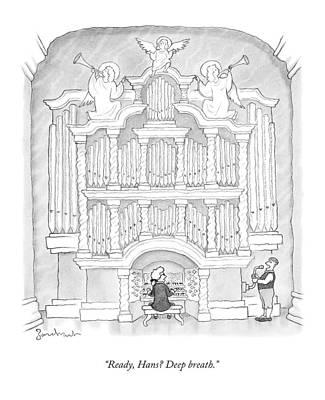 Organ Wall Art - Drawing - Ready, Hans? Deep Breath by David Borchart
