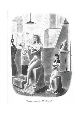 Sculptors Drawing - Ready Now, Miss Henderson by Richard Taylor