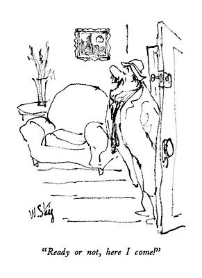 Drunk Drawing - Ready Or by William Steig