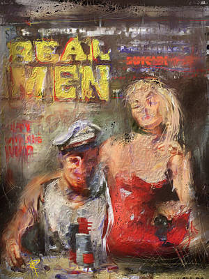 Mixed Media - Real Men by Russell Pierce