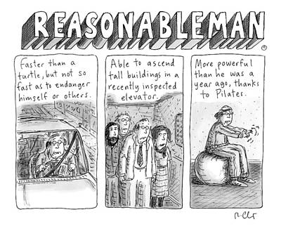 Normal Drawing - Reasonableman -- Superhero-like Qualities That by Roz Chast