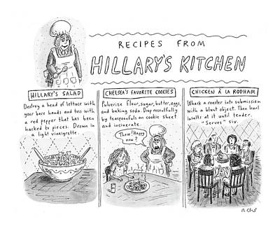 Lettuce Drawing - 'recipes From Hillary's Kitchen' by Roz Chast