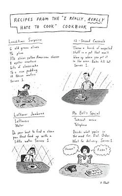 Cookbook Drawing - Recipes From The I Really by Roz Chast