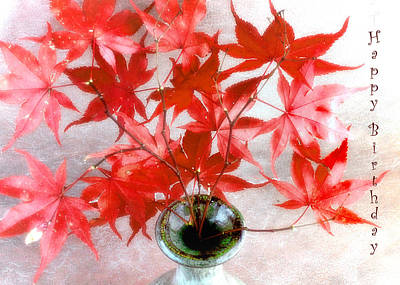 Photograph - Red Maple Leaves Still Life Happy Birthday Card by Louise Kumpf