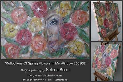Art Print featuring the painting Reflections Of Spring Flowers In My Window 250809 by Selena Boron