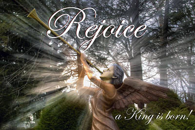 Photograph - Rejoice - A King Is Born  - Christmas Card by Gene Walls